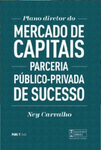 Plano diretor do Mercado de Capitais - Parceria Público-Privada de Sucesso